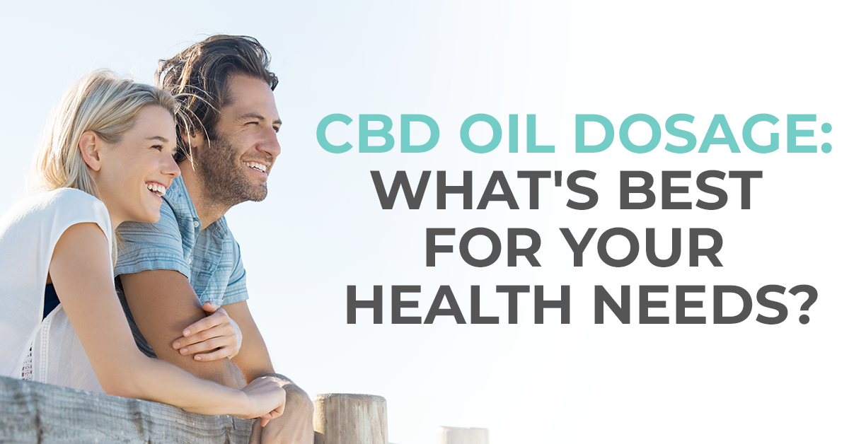 CBD Oil Dosage: What's Best for Your Health Needs?
